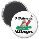 i believe in bingo 2 inch round magnet
