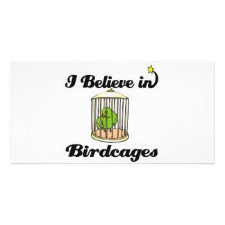 i believe in birdcages photo card