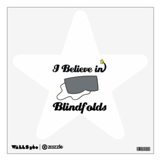 i believe in blindfolds wall decals