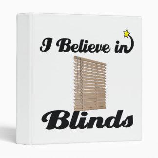 i believe in blinds vinyl binder