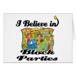 i believe in block parties greeting card