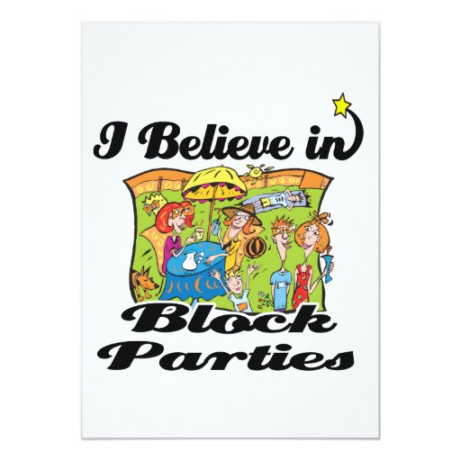 i believe in block parties 5x7 paper invitation card