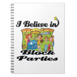 i believe in block parties spiral note books