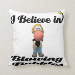 i believe in blowing gum bubbles pillows