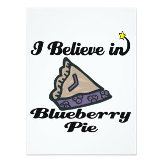 i believe in blueberry pie 6.5x8.75 paper invitation card