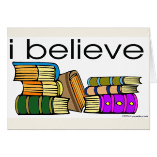 I believe in Books Greeting Cards