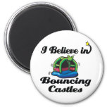 i believe in bouncing castles 2 inch round magnet