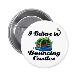 i believe in bouncing castles buttons
