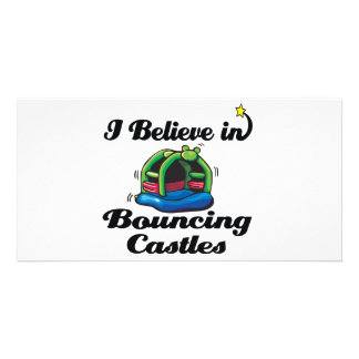 i believe in bouncing castles photo card