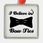 i believe in bow ties square metal christmas ornament
