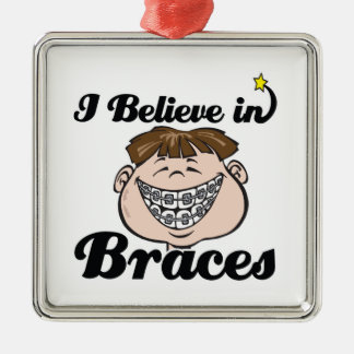 i believe in braces square metal christmas ornament
