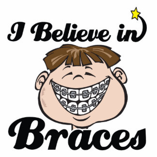 i believe in braces photo cut out