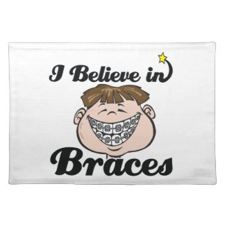 i believe in braces place mat