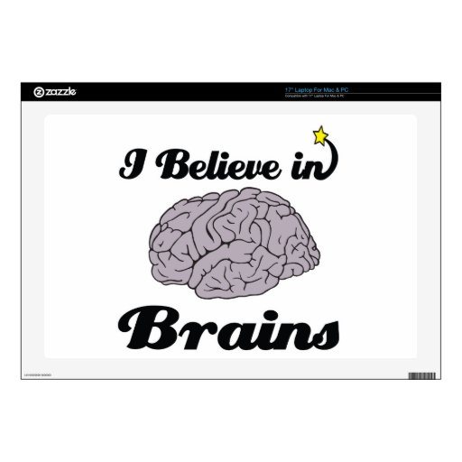"""i believe in brains decals for 17"""" laptops"""