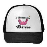 i believe in bras hats