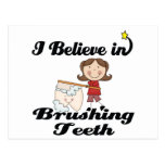 i believe in brushing teeth post card