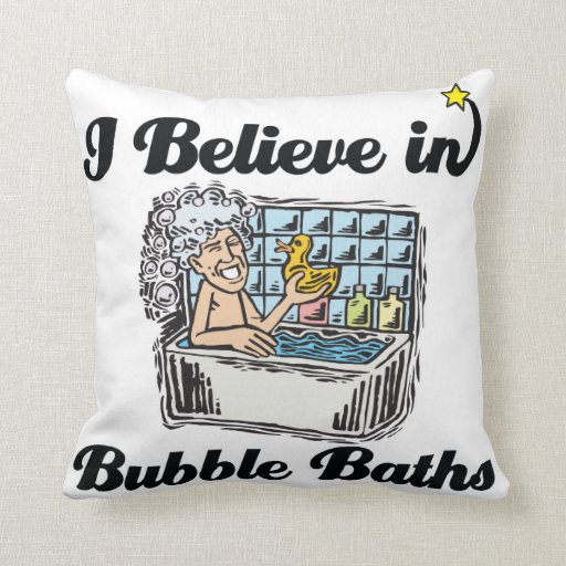 i believe in bubble baths throw pillow