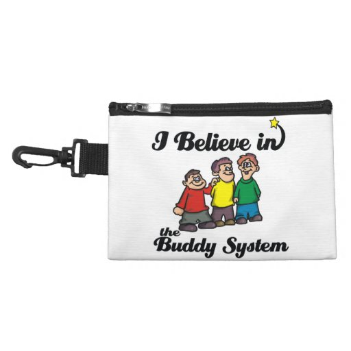 i believe in buddy system accessory bags