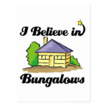 i believe in bungalows postcard
