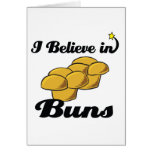 i believe in buns greeting cards