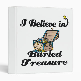 i believe in buried treasure binders