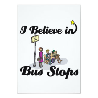 """i believe in bus stops 5"""" x 7"""" invitation card"""