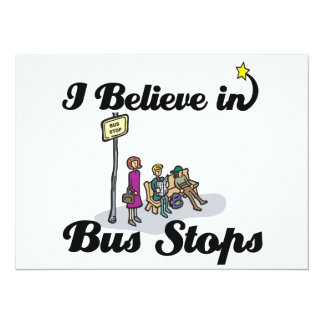 """i believe in bus stops 5.5"""" x 7.5"""" invitation card"""