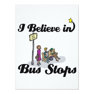 """i believe in bus stops 6.5"""" x 8.75"""" invitation card"""