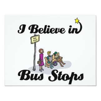 """i believe in bus stops 4.25"""" x 5.5"""" invitation card"""