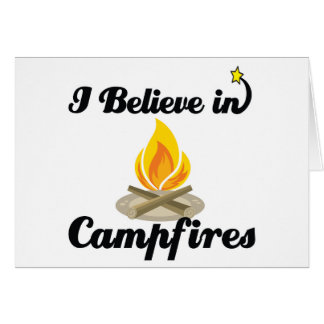 i believe in campfires greeting card