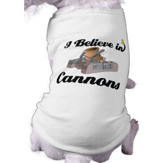 i believe in cannons doggie t shirt
