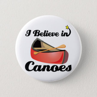 i believe in canoes pinback button