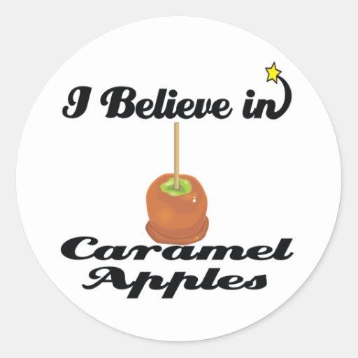 i believe in caramel apples round sticker