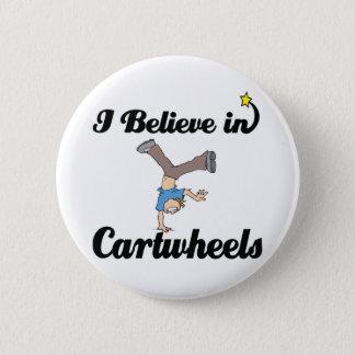 i believe in cartwheels pinback button