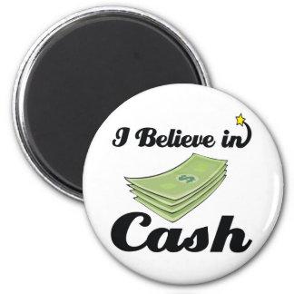 i believe in cash 2 inch round magnet