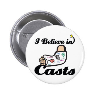 i believe in casts 2 inch round button