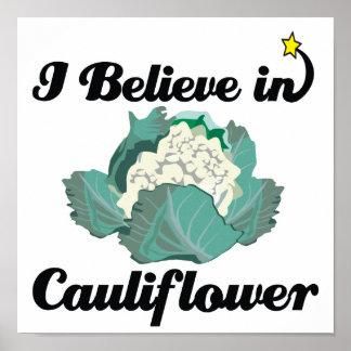 i believe in cauliflower poster