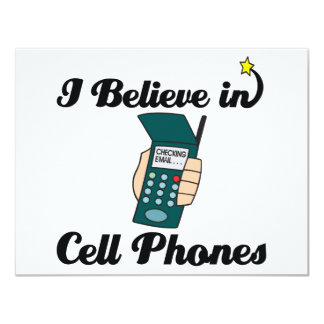 i believe in cell phones 4.25x5.5 paper invitation card