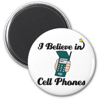 i believe in cell phones 2 inch round magnet
