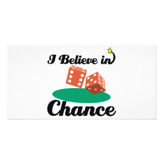 i believe in chance photo card template