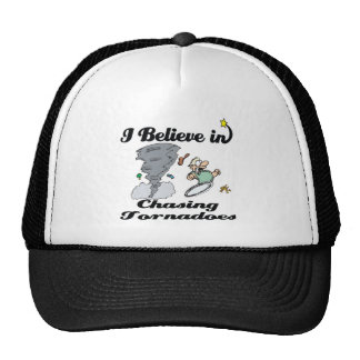 i believe in chasing tornadoes trucker hat