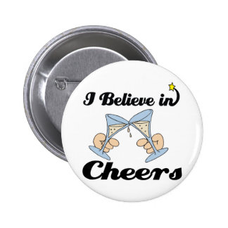 i believe in cheers buttons