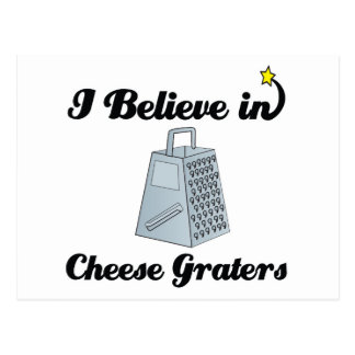 i believe in cheese graters postcard