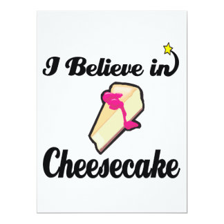 "i believe in cheesecake 6.5"" x 8.75"" invitation card"