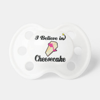 i believe in cheesecake pacifiers