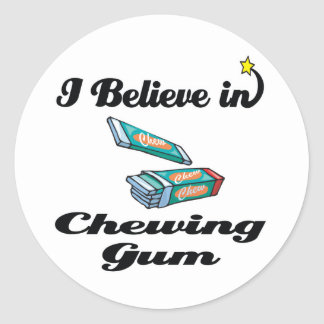 i believe in chewing gum classic round sticker