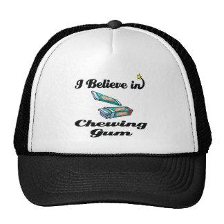 i believe in chewing gum trucker hat
