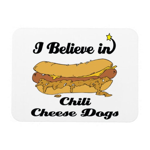 i believe in chili cheese dogs rectangular photo magnet