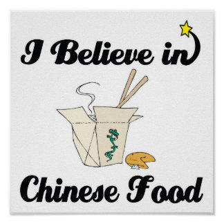i believe in chinese food posters