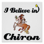 i believe in chiron posters